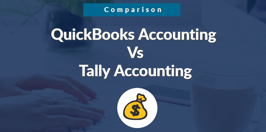 Intuit Quickbooks Vs Tally Best Accounting Software Comparison In